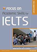 Focus on Academic SKills for IELTS Student Book with CD by Pearson Education(2011-10-29)