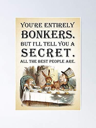 AZSTEEL Póster de Alicia en el país de las maravillas – Tea Party You're Entirely Bonkers cita 11.7 x 16.5