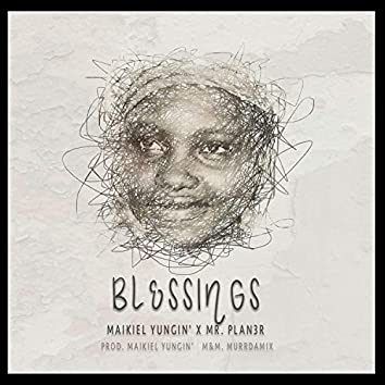 Blessings (feat. Mr. Plan3r)