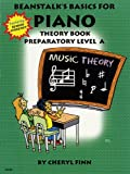 Beanstalk's Basics for Piano: Theory Book, Preparatory Level A