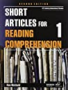 SHORT ARTICLES FOR READING COMPREHENSION 1 2nd Edition: Student Book With AUDIO CD