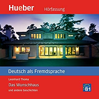Das Wunschhaus und andere Geschichten (Deutsch als Fremdsprache) Titelbild