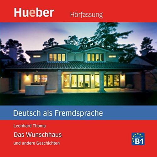 Das Wunschhaus und andere Geschichten audiobook cover art