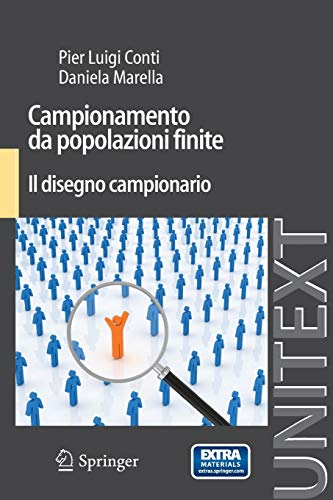 Campionamento da Popolazioni Finite: Il Disegno Campionario (UNITEXT / Collana di Statistica e Probabilità Applicata) (Italian Edition)