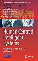 Human Centred Intelligent Systems: Proceedings of KES-HCIS 2021 Conference (Smart Innovation, Systems and Technologies, 244)