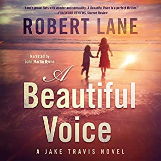 A Beautiful Voice                   Written by:                                                                                                                                 Robert Lane                               Narrated by:                                                                                                                                 John Martin Byrne                      Length: 9 hrs and 43 mins     Not rated yet     Overall 0.0