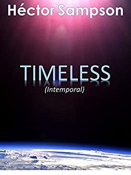 Timeless: (Intemporal) (Spanish Edition) by [Hector Sampson]