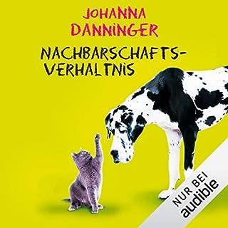 Nachbarschaftsverhältnis                   Autor:                                                                                                                                 Johanna Danninger                               Sprecher:                                                                                                                                 Karoline Mask von Oppen                      Spieldauer: 10 Std. und 23 Min.     209 Bewertungen     Gesamt 4,1