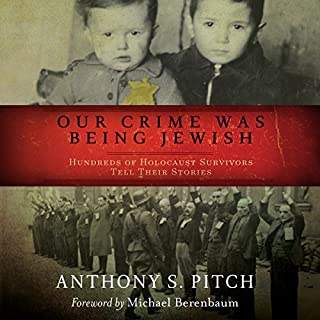 Our Crime Was Being Jewish cover art