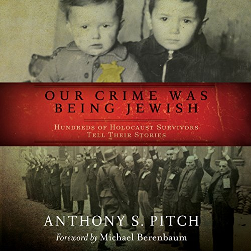 Our Crime Was Being Jewish audiobook cover art