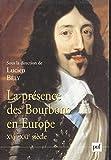 La presence des bourbons en europe, xvie-xxie siecle