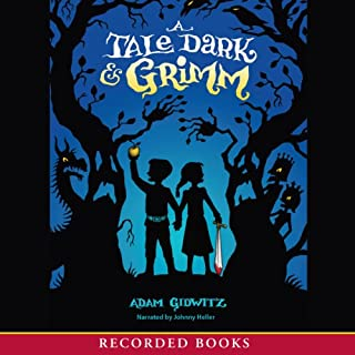 A Tale Dark and Grimm audiobook cover art