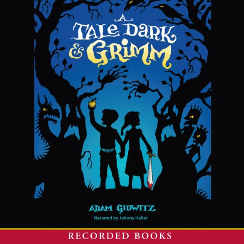 A Tale Dark and Grimm cover art