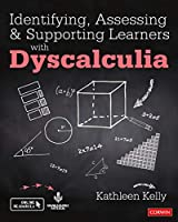 Identifying, Assessing and Supporting Learners with Dyscalculia (Corwin Ltd)