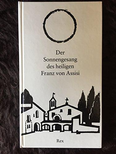 Der Sonnengesang des heiligen Franz von Assisi