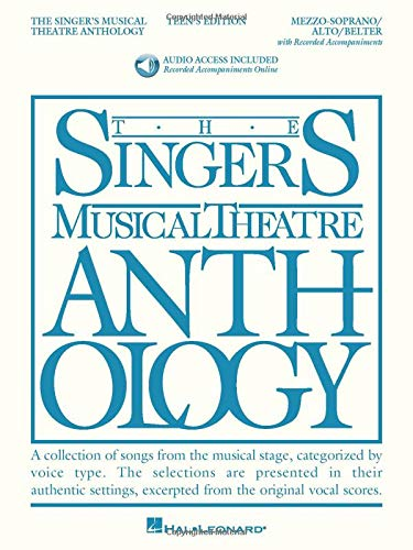 The Singer's Musical Theatre Anthology - Teen's Edition: Mezzo-Soprano/Alto/Belter Book/Online Audio Pack (Singers Music