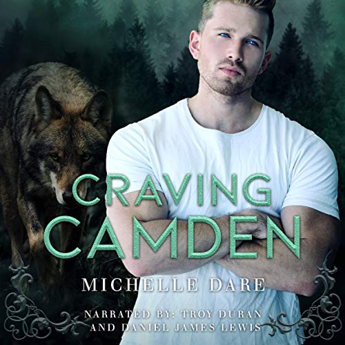 Craving Camden Audiobook By Michelle Dare cover art