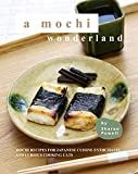 A Mochi Wonderland: Mochi Recipes for Japanese Cuisine Enthusiasts and Curious Cooking Cats