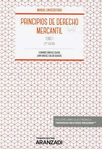 Principios de Derecho Mercantil (Tomo I) (Papel + e-book) (Manuales)