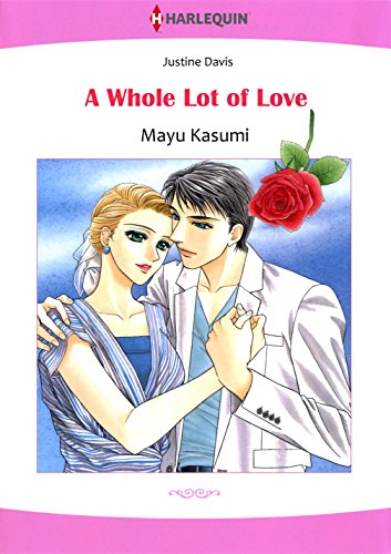 A Whole Lot of Love: Harlequin comics (English Edition)
