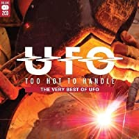 Too Hot To Handle: The Very Best Of Ufo - Ufo by Ufo (2012-01-31)