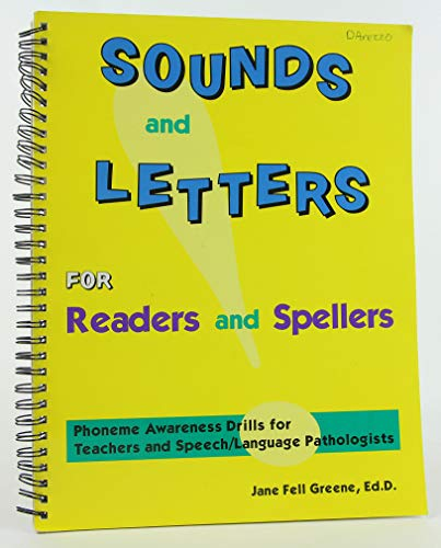 Sounds and Letters for Readers and Spellers: Phonemic Awareness Drills for Teachers and Speech-Language Pathologists