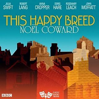 This Happy Breed (Classic Radio Theatre) Titelbild