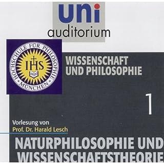 Wissenschaft und Philosophie (Naturphilosophie und Wissenschaftstheorie 1) Titelbild