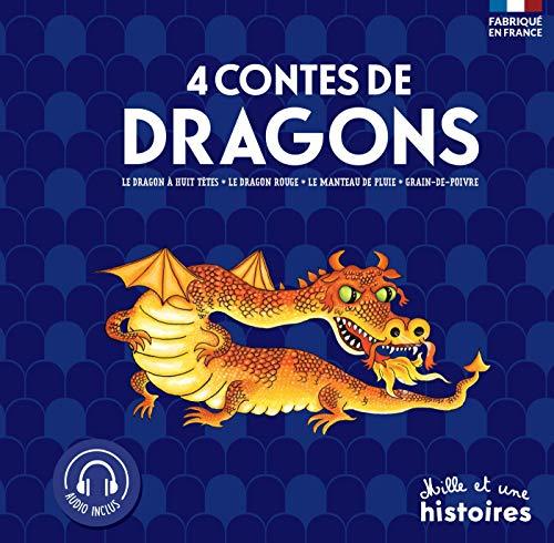 4 contes de Dragons: Le dragon à huit têtes ; Le dragon rouge ; Le manteau de pluie ; Grain de poivre