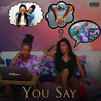 You Say (feat. Toni Neshae)