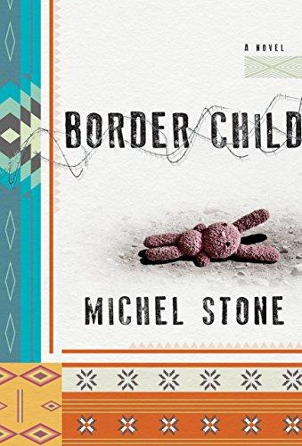 Image of Border Child: A Novel