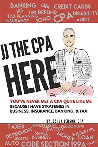JJ THE CPA HERE Top 60 CPA Client Questions on Insurance Banking Business Tax with JJ s Answers product image