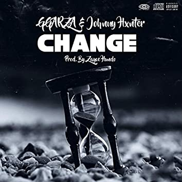 Change (feat. Johnny Hxnter)