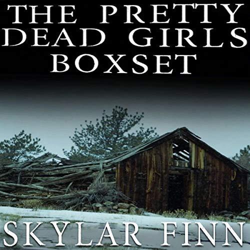 The Pretty Dead Girls Boxset Audiobook By Skylar Finn cover art