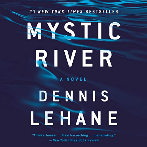 Mystic River Audiobook By Dennis Lehane cover art