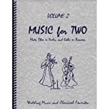 Music for Two Volume 2 - Flute, Oboe or Violin and Cello or Bassoon