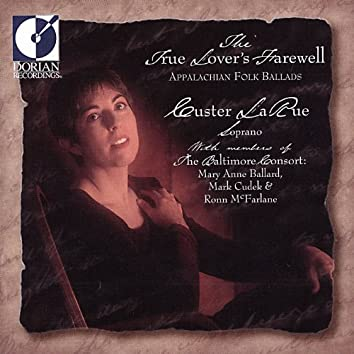 Vocal Recital: Larue, Custer (The Lover's Farewell - Appalachian Foilk Ballads)