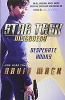 Star Trek: Discovery: Desperate Hours (1)
