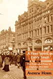 A Fleet Street in Every Town: The Provincial Press in England, 1855-1900 (English Edition)