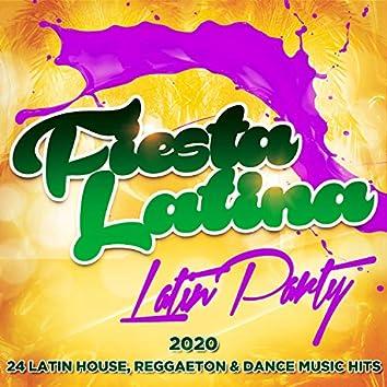 Fiesta Latina - Latin Party 2020 - 24 Latin House, Reggaeton & Dance Music Hits