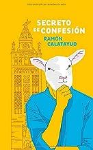Secreto de Confesión: ¿Qué secreto esconde la habitación 401 del hotel EME en Sevilla? (Spanish Edition)
