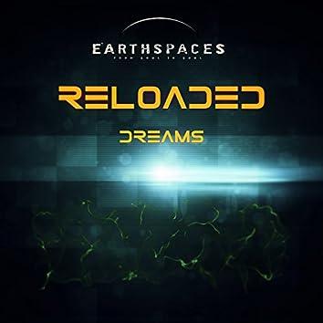 Reloaded Dreams