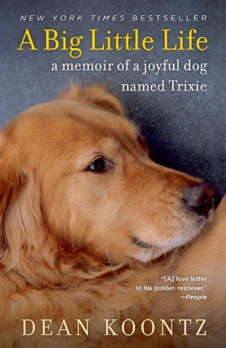 A Big Little Life: A Memoir of a Joyful...