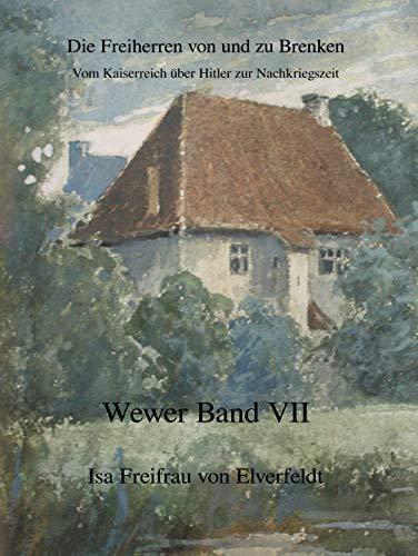 Vom Kaiserreich über Hitler zur Nachkriegszeit: Die Freiherren von und zu Brenken (German Edition)