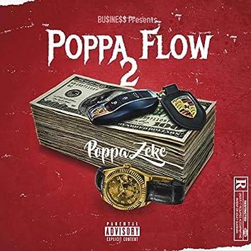 Poppa Flow 2