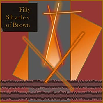 50 Shades of Brown Noise (Loopable Brown Noise with various tones, simulated Binaural Beat and other forms of Entrainment)