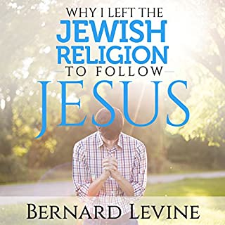 Couverture de Why I Left the Jewish Religion to Follow Jesus