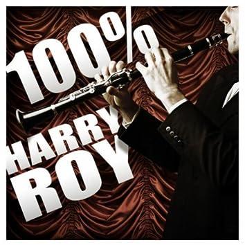 100% Harry Roy