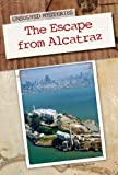 Escape from Alcatraz (Unsolved Mysteries)