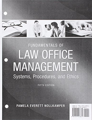 Compare Textbook Prices for Fundamentals of Law Office Management, Loose-Leaf Version 5 Edition ISBN 9781337413831 by Everett-Nollkamper, Pamela